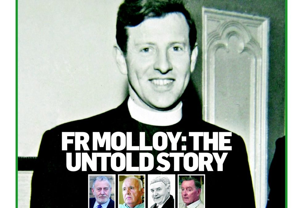 Fr Molloy: The Untold Story – Full Article